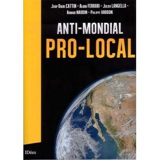 Anti-mondial / Pro-local