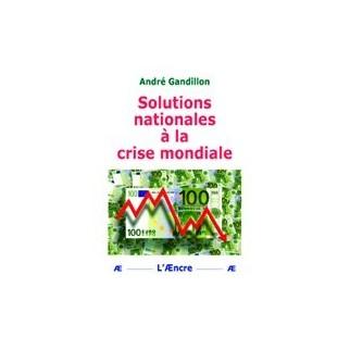 Solutions nationales à la crise mondiale