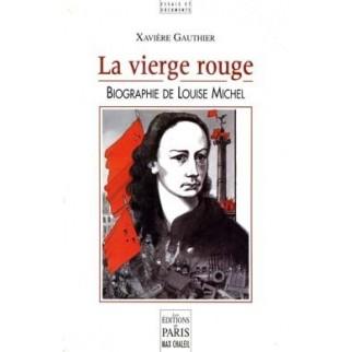 La vierge rouge, biographie de Louise Michel