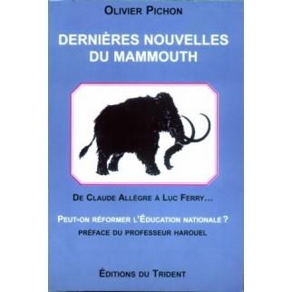 Dernières nouvelles du mammouth