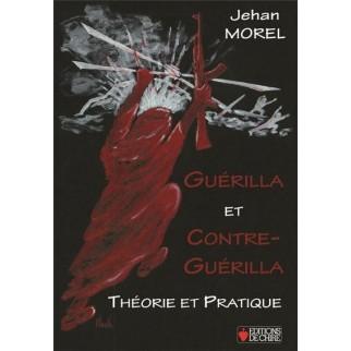 Guérilla et contre-guérilla - Théorie et pratique