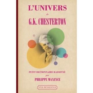 L'univers de G.K. Chesterton : petit dictionnaire raisonné