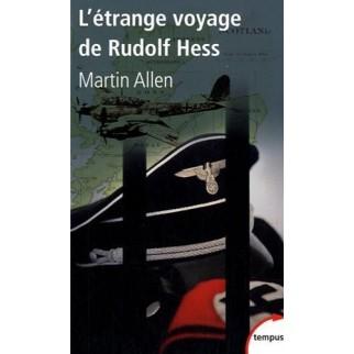 L'étrange voyage de Rudolf Hess