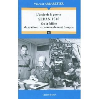 L'école de la guerre, Sedan 1940 ou La faillite du système de commandement français