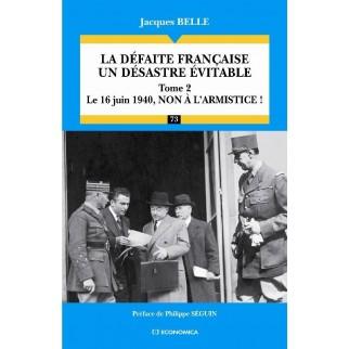 La défaite française - Un désastre évitable, Tome 2