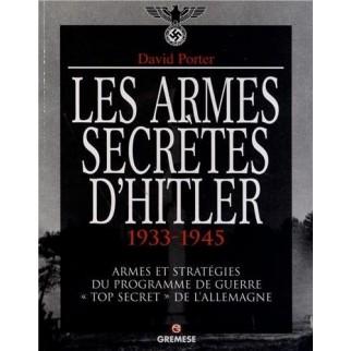 Les armes secrètesd'Hitler 1933-1945