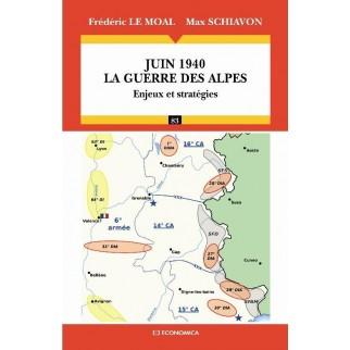 Juin 1940 - La guerre des Alpes