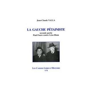 La gauche pétainiste, Paul Faure contre Léon Blum, volume 2