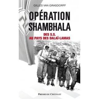 Opération Shambhala - Des SS au pays des dalaï-lamas