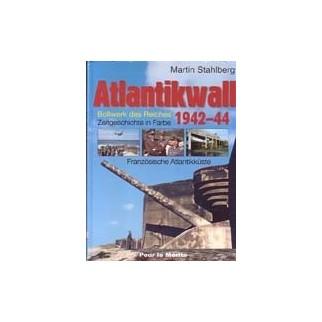 Atlantikwall 1942-44 Tome 1 Französische Atlantikküste
