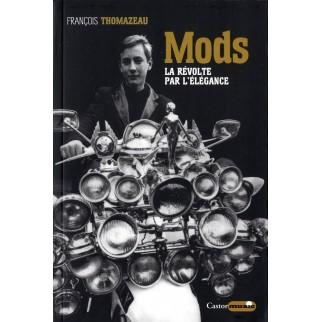 Mods - La révolte par l'élégance