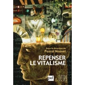 Repenser le vitalisme