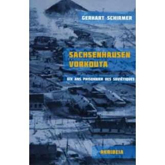 Sachsenhausen Vorkouta - Dix ans prisonnier des Soviétiques