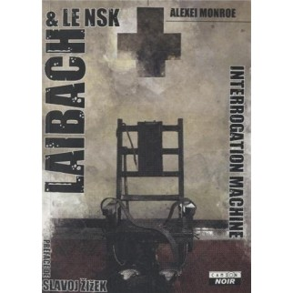 Laibach - The interrogation Machine
