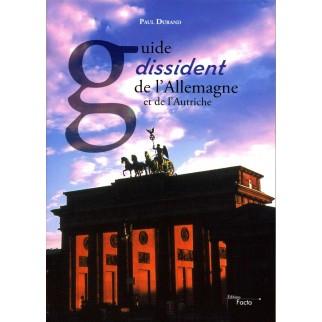 Guide dissident de l'Allemagne et de l'Autriche