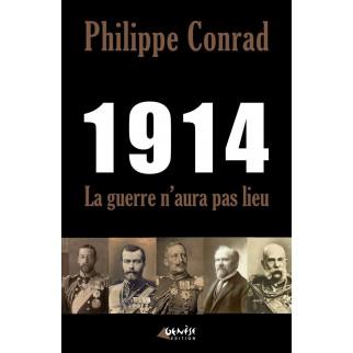 1914 : La guerre n'aura pas lieu