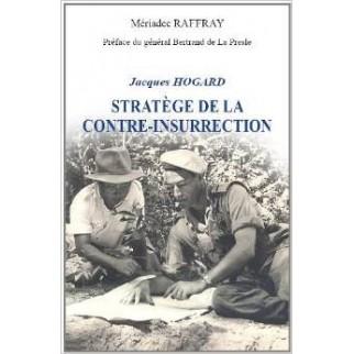 Général Jacques Hogard, stratège de la contre-insurrection