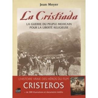 La Cristiada, la guerre du peuple mexicain pour la liberté religieuse