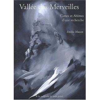 Vallée des Merveilles - Cîmes et Abîmes d'une recherche