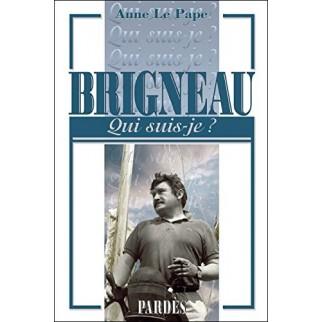 Brigneau - Qui suis-je ?
