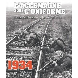 L'Allemagne sous l'uniforme , tome 1 - De la Reichswehr à la Wehrmacht