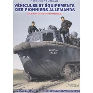 Véhicules et équipements des pionniers allemands - Les engins amphibies