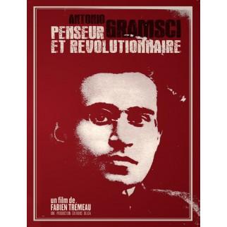 Antonio Gramsci, penseur et révolutionnaire