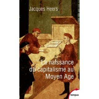 La naissance du capitalisme au Moyen Age (Poche)