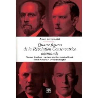Quatre figures de la Révolution Conservatrice allemande
