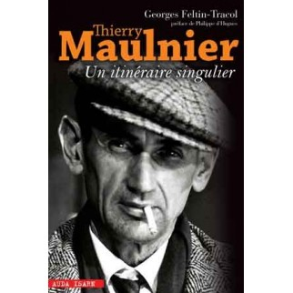 Thierry Maulnier, un itinéraire singulier