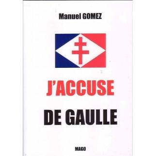 J'accuse De Gaulle