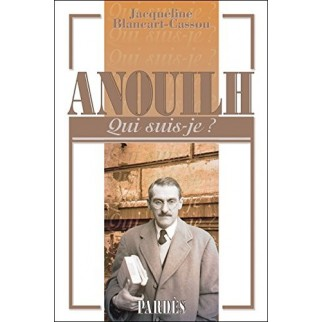Anouilh - Qui suis-je ?