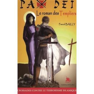 Pax Dei, le roman des Templiers
