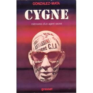 Cygne - Mémoires d'un agent secret