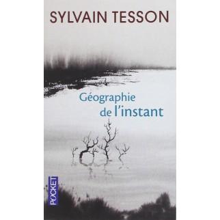 Géographie de l'instant (Edition Pocket)
