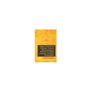Pages littéraires choisies - Contes philosophiques, poèmes, critique littéraires, voyages, philosophie