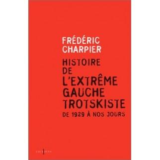 Histoire de l'extrême gauche trotskiste de 1929 à nos jours