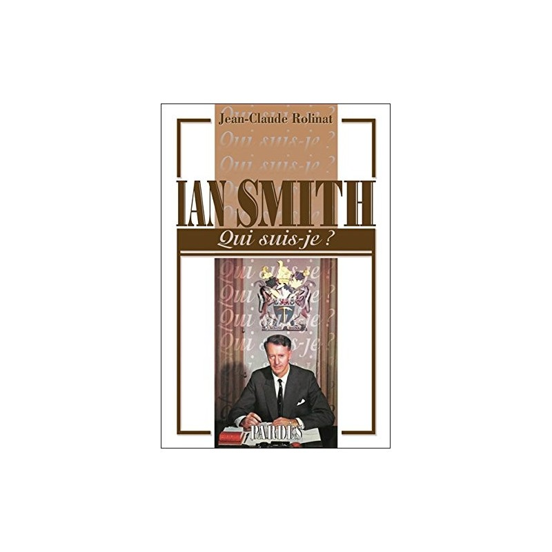 Qui suis-je? Ian Smith
