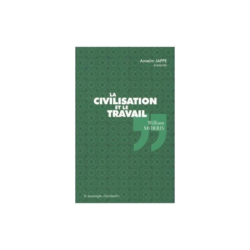 La civilisation et le travail
