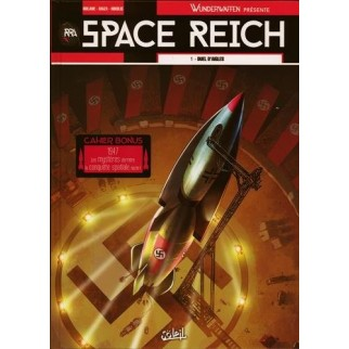 Space Reich Tome 1 : Duel d'aigles