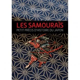 Les Samouraïs - Petit précis d'Histoire du Japon