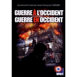 Guerre à l 'Occident, guerre en Occident