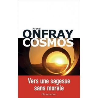 Cosmos - Vers une sagesse sans morale