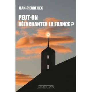 Peut-on réenchanter la France ?
