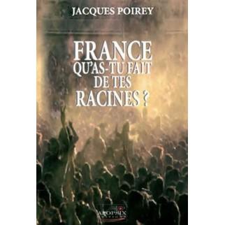 France, qu'as-tu fait de tes racines ?
