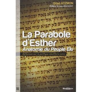 La Parabole d'Esther, anatomie du Peuple Elu