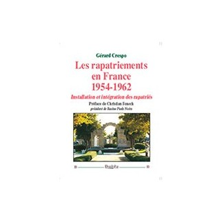 Les rapatriements en France 1954-1962