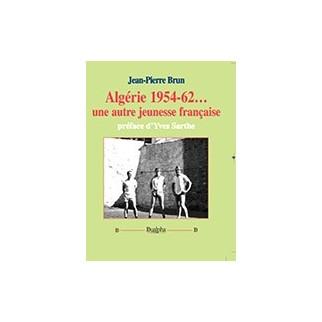 Algérie 1954-62... une autre jeunesse