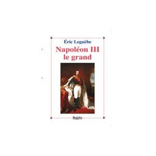 Napoléon III le grand