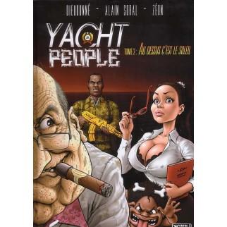 Yacht people, Tome 2 : Au-dessus c'est le soleil